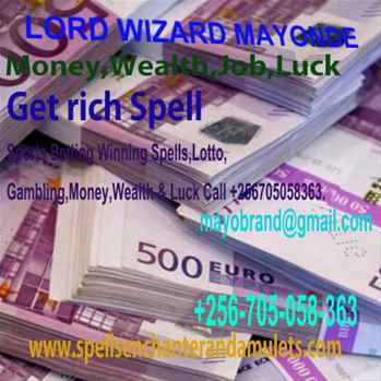 Financial help,Customer Attraction Spells,Lucky Spells,Sell or Buy property Spell by Lord Wizard Mayonde 256705058363.